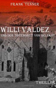 Willi Valdez und der Totengott